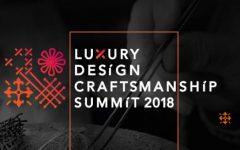 luxury design and craftsmanship summit 2018 Luxury Design and Craftsmanship Summit 2018: подробные детали события cover1 750x410 240x150