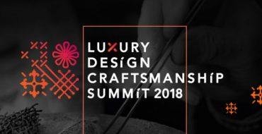 luxury design and craftsmanship summit 2018 Luxury Design and Craftsmanship Summit 2018: подробные детали события cover1 750x410 370x190